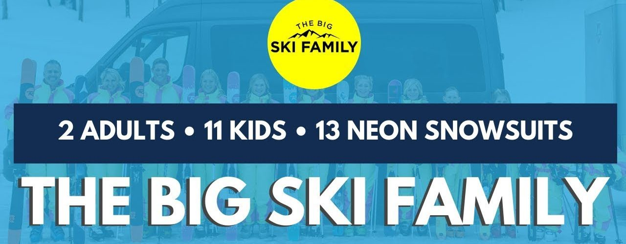 We Sold All of Our Stuff and Are Headed on an Adventure - The Big Ski Family